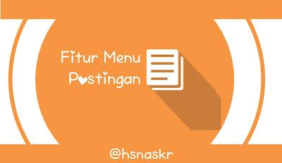 Hasan Askari: Tutorial Blogger Lengkap Menggunakan HP - #5 Mengenal fitur pada menu Postingan