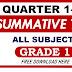 Summative Test GRADE 1 Q1- Q4