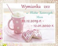 http://misiowyzakatek.blogspot.com/2020/02/wymianka-2x2.html