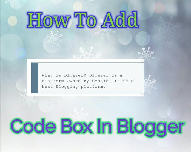 add-code-box-in-blogger