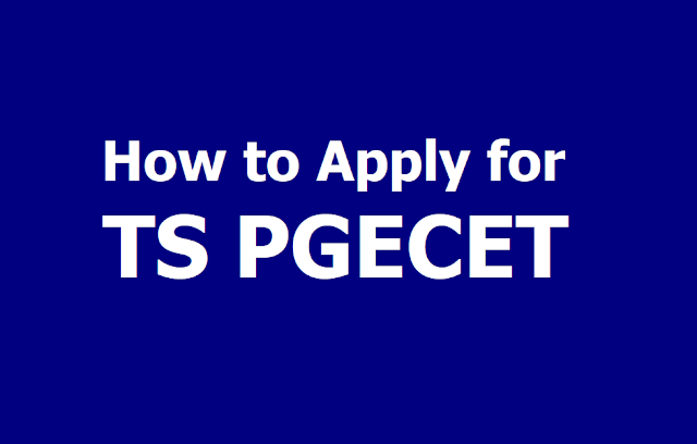 How to apply for TS PGECET 2019, Submit Online Application till April 30
