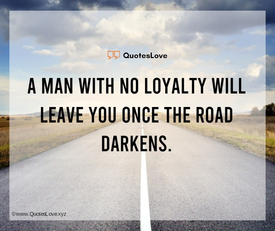 Loyalty Quotes - Quotes On Loyalty - Quotes About Loyalty
