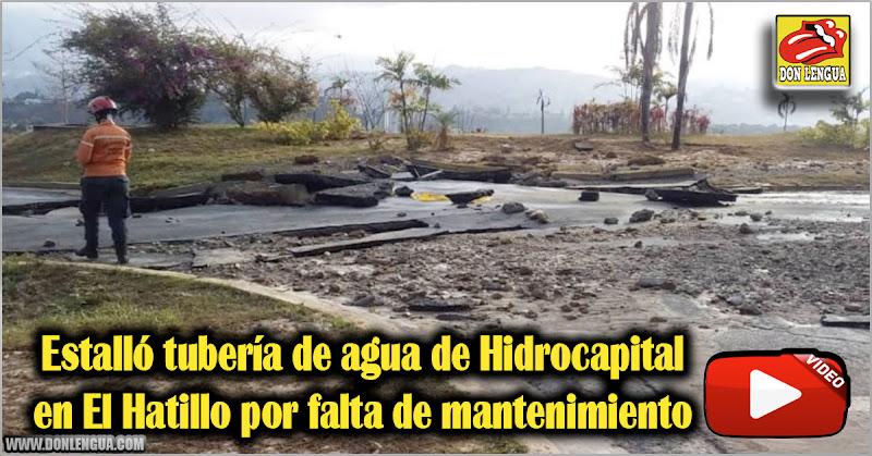 Estalló tubería de agua de Hidrocapital en El Hatillo por falta de mantenimiento