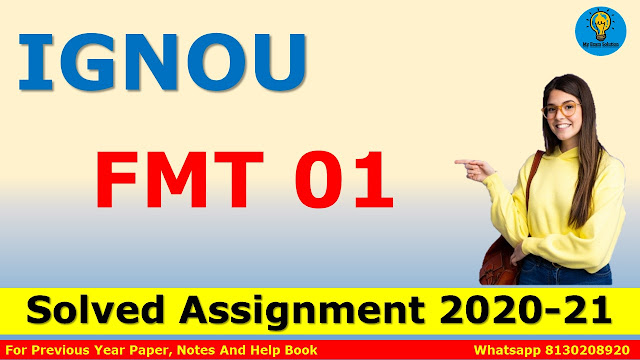 FMT 01 Solved Assignment 2020-21