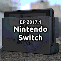 EP2017.1 Nintendo Switch