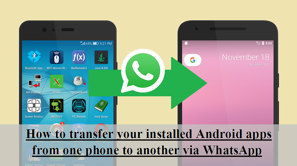 How to transfer your installed Android apps from one phone to another via WhatsApp