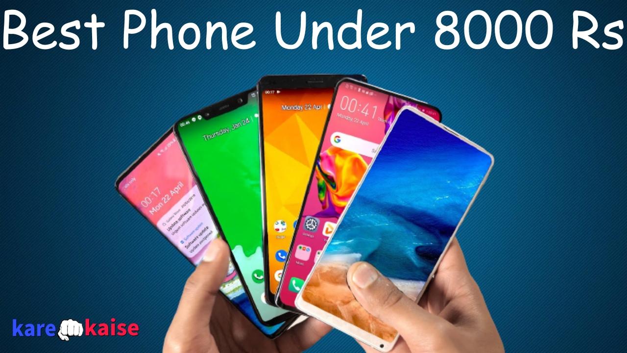 Best-budget-Phone-Under-8000-in-india-4G-phones