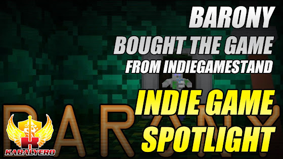 Barony, I just bought the game from IndieGameStand.