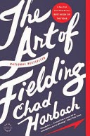 The Art of Fielding by Chad Harback book image