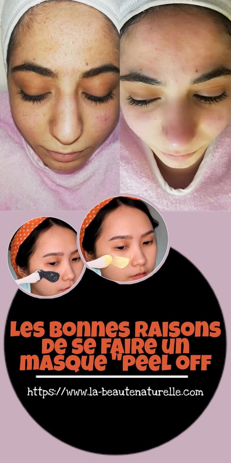 """Les bonnes raisons de se faire un masque """"peel off"""
