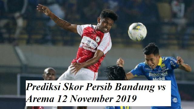 Prediksi Skor Persib Bandung vs Arema 12 November 2019