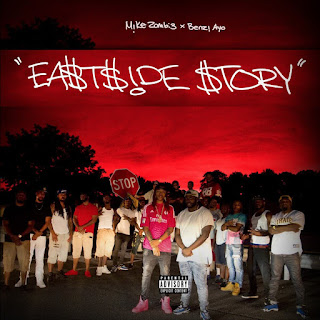 Mike Zombie & Benzi Ayo - Ea$tside Story (2016) - Album Download, Itunes Cover, Official Cover, Album CD Cover Art, Tracklist