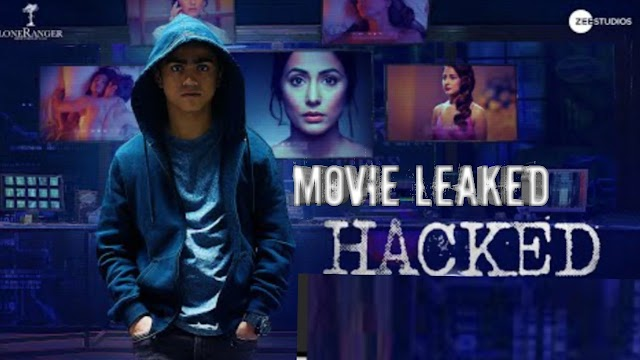 Hacked Movie Download in Full HD 720P by Filmyzilla Site.