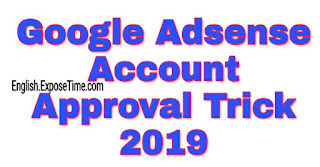 adsense-acount-approval-tricks-2019