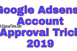 Google Adsense Account Approval Trick 2019