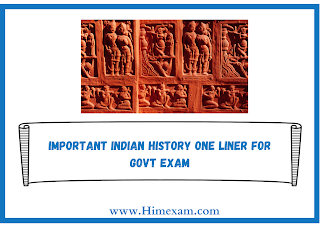 Important Indian History One Liner For Govt Exam