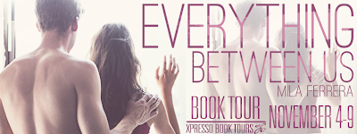 http://xpressobooktours.com/2013/09/05/tour-sign-up-everything-between-us-by-mila-ferrera/