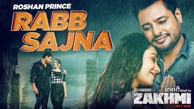 Rabb Sajna Official Lyrics song | Zakhmi | Roshan Prince | Dev Kharoud | Latest Punjabi Songs 2020