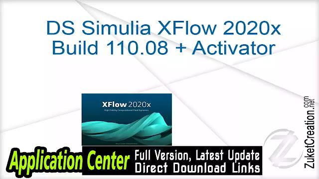 DS Simulia XFlow 2020x Build 110.08 + Activator