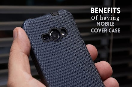 Benefits of Having Back Cover Cases for your Mobile
