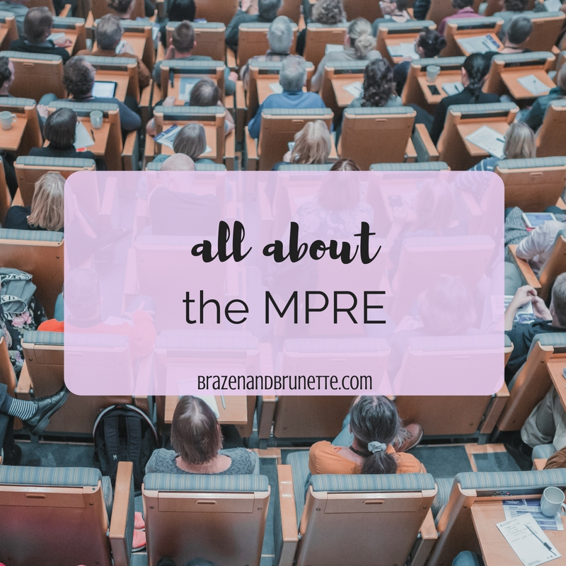 Everything You Need to Know About the MPRE ~ Brazen and