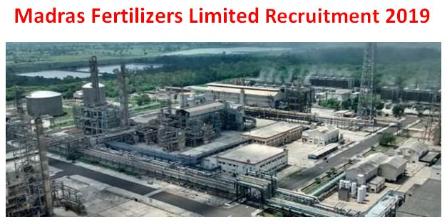 Madras Fertilizers Limited Recruitment 2019