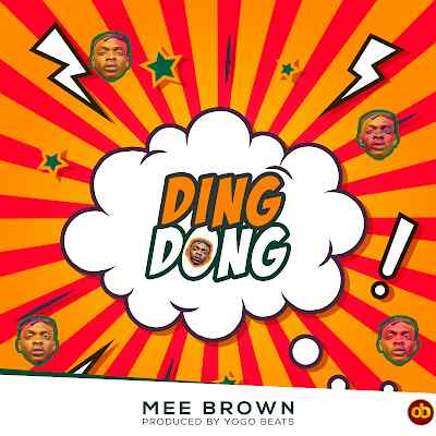 Download Mp3 | Mee Brown - Ding Dong