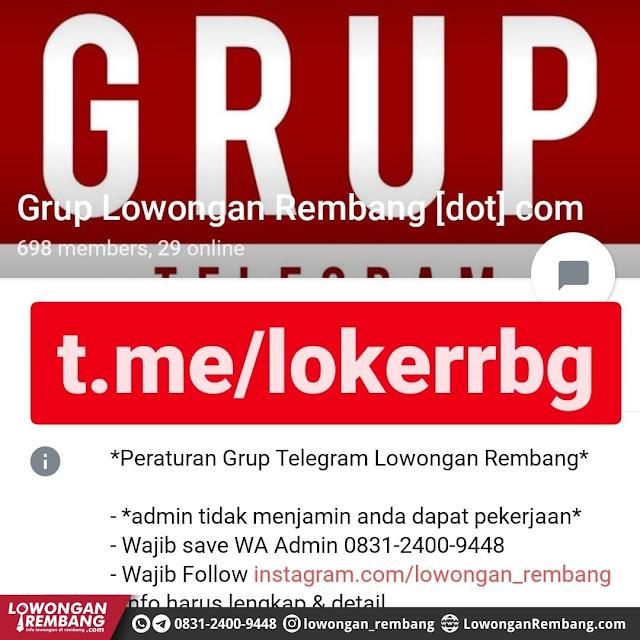 GRATIS !!! Jika Grup WhatsApp Lowongan Rembang Dot Com Penuh Gabung Telegram