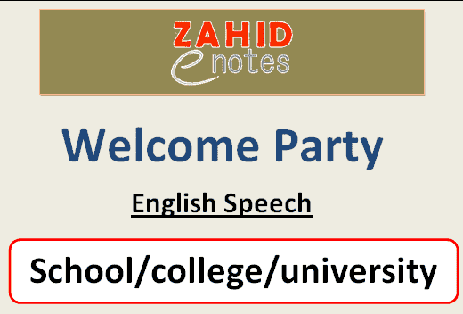 welcome party speech script for freshers in school college 1st day