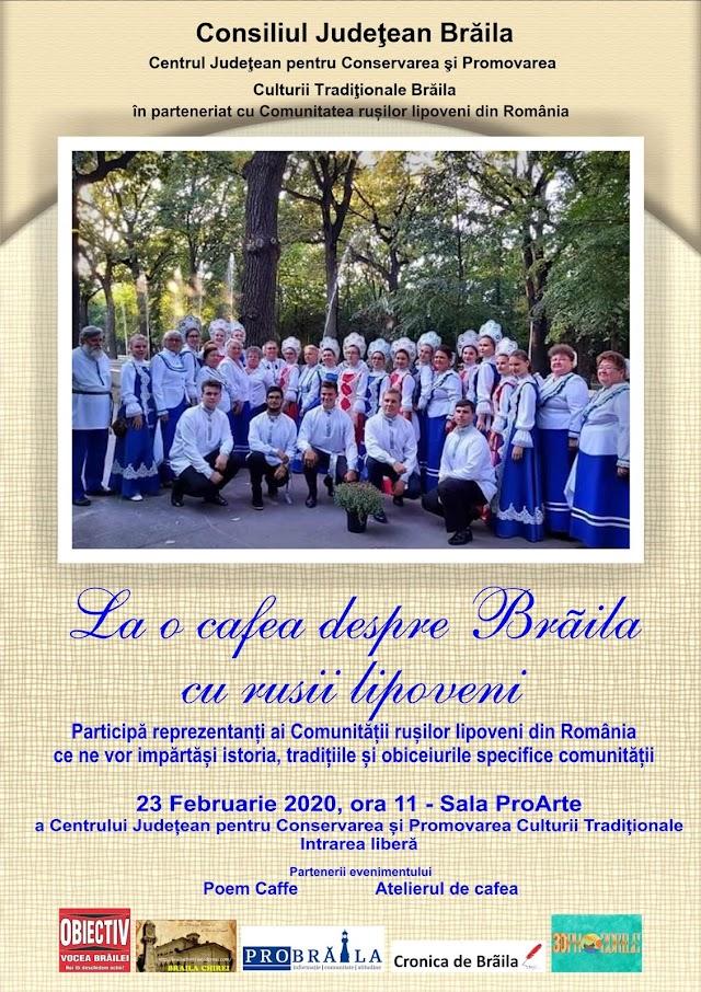 """""""La o cafea despre Brăila cu ruşii lipoveni""""!"""