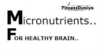 Micronutrients rich foods,micronutrients foods for brain health,healthy brain,foods for healthy brain