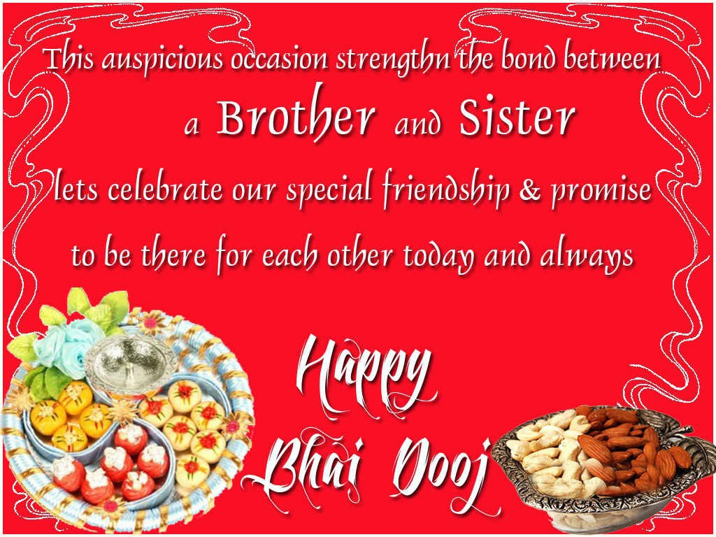 Bhai duj but we know each other as we always were we know each others heart we live outside the touch of time wishing u a very happy bhai dooj m4hsunfo