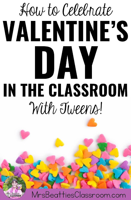 "Photo of candy hearts with text, ""How to Celebrate Valentine's Day in the Classroom With Tweens"""