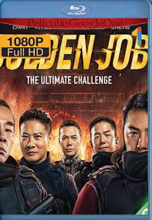 Golden Job ( Huang jin xiong di) [2018] [1080p BRrip] [Latino-Inglés] [GoogleDrive]
