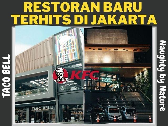 Restoran Baru terhits di Jakarta