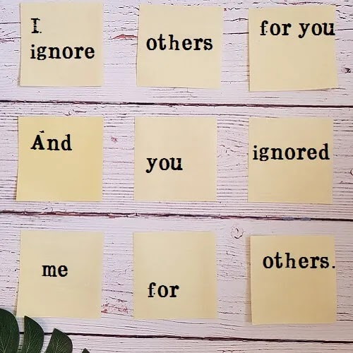 you ignored me for others