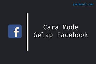 Cara Mode Gelap Facebook