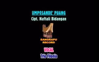 Download Lagu Umposande' Puang (Trio Filonia)
