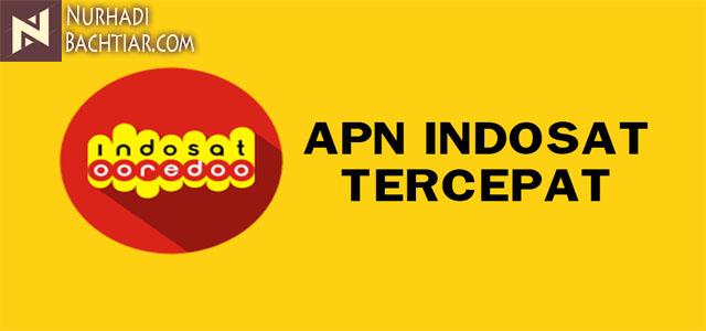 APN Indosat 4G Tercepat dan Stabil