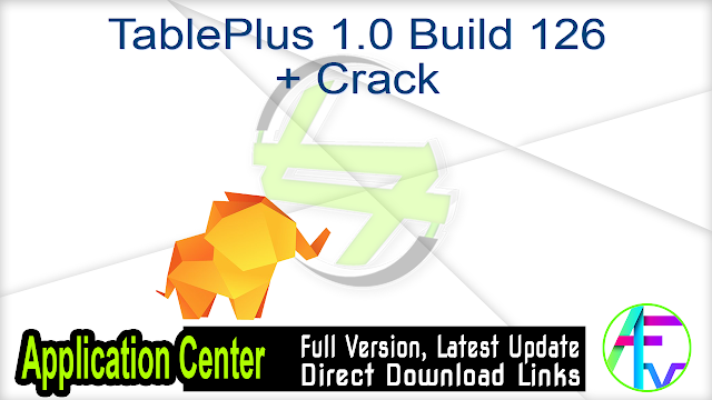 TablePlus 1.0 Build 126 + Crack