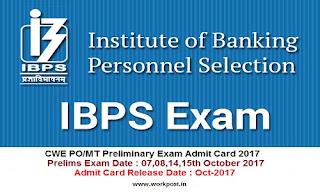 IBPS CWE PO MT Admit Card 2017
