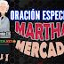 Oración especial | Martha Mercado
