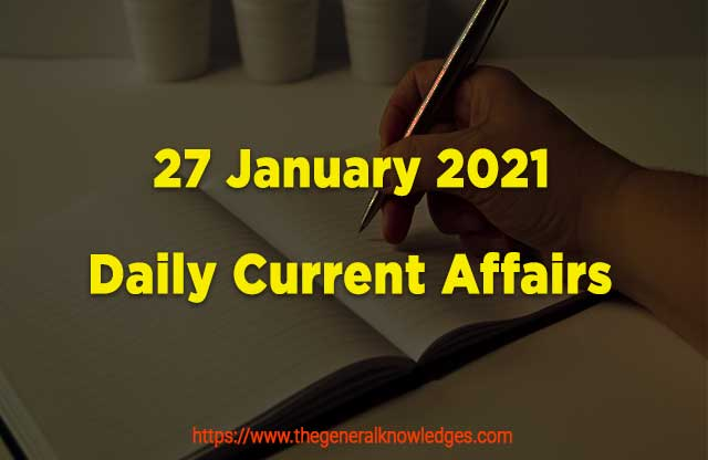27 January 2021 Current Affairs  and Answers in Hindi