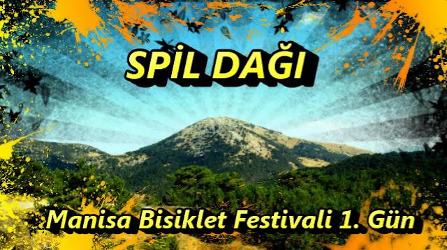 2017/04/28 Manisa Bisiklet Festivali 1. gün (Spil)
