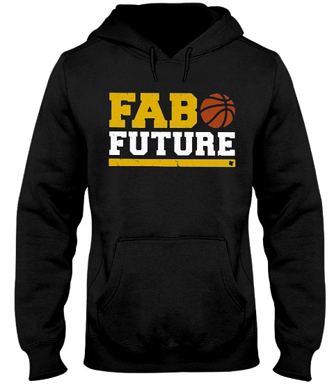 Fab future Hoodie, Fab future Sweatshirt, Fab future Shirts