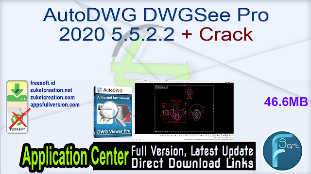 AutoDWG DWGSee Pro 2020 5.5.2.2 + Crack