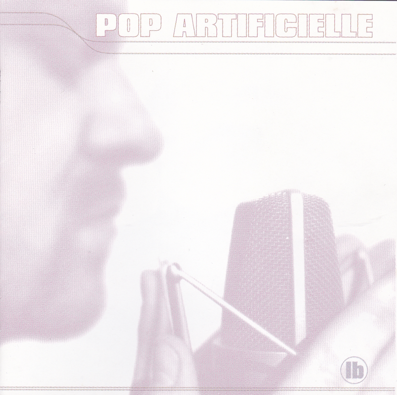 Lassigue Bendthaus* LB - Pop Artificielle