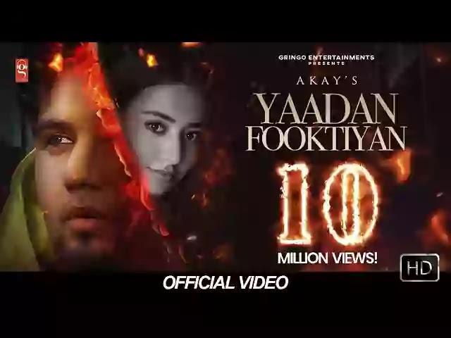 Yaadan Fooktiyan Lyrics – Akay | Pendu Boyz