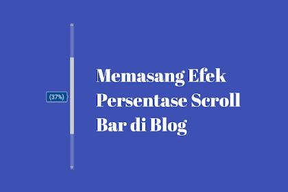 Cara Memasang Efek Persentase Pada Scroll Bar Blog