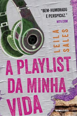 [Resenha] A playlist da minha vida, de Leila Sales @Globo Livros